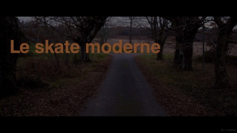 Titre-Skate Moderne- skateboard-Skate-reportage-dordogne-alex besse-film-documentaire-campagne- Kloud box Video games